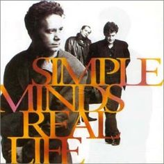 """Simple Minds, Real Life***: Be honest, how many of you out there only remember this band because of the song in """"The Breakfast Club"""" and other than that have never heard anything from the band? I have to raise my hand on that one because the only song by the band I've ever listened to is """"Don't Forget About Me."""" Until today that is. And I have to say, if this album is any indication, I need to listen to more. 2/25/15"""
