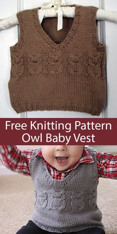Free Knitting Pattern for Owl Baby Vest - Pullover v-neck baby vest with cable owls. To Fit Age: months. Designed by Jodi Haraldson. Pictured projects by the designer and ltegethoff. Available in English, French, and Spanish Free Baby Sweater Knitting Patterns, Owl Knitting Pattern, Jumper Knitting Pattern, Free Knitting, Free Childrens Knitting Patterns, Beginner Knitting, Baby Pullover Muster, Baby Boy Cardigan, Baby Boy Vest