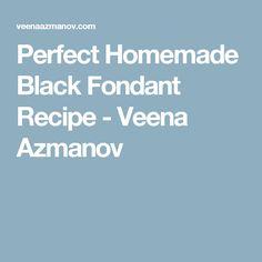 Perfect Homemade Black Fondant Recipe - Veena Azmanov