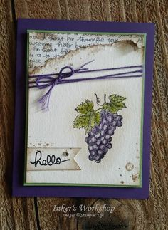 One Single Hello! Distressed Tuscan Vineyard card with purple grapes. Inker's Workshop 2017
