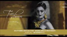 """Domenica 26 Ottobre 2014 ore 17.00 Evento Sposi Tratti d'Amore """"Gold Wedding""""  Show-room Sfilata Live Art"""