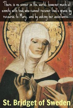 """""""I love your soul so dearly that, rather than losing you, I would let myself be crucified again, if it were possible.""""  - Jesus to St. Bridget of Sweden"""