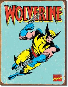 X-Men fans of Marvel Comics will love sinking their claws (or other bone appendages) into this Wolverine Distressed Retro Vintage Tin Sign for its posterity, color and just plain awesomeness. Wolverine Comics, Marvel Comics, Marvel Dc, Wolverine Cartoon, Wolverine Poster, Poster Marvel, Vintage Tin Signs, Retro Vintage, Poster Vintage