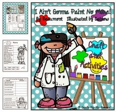 iTeach First: 1st Grade Teaching Resources: I Ain't Gonna Paint No More!!