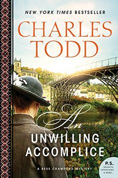 An Unwilling Accomplice: A Bess Crawford Mystery (Bess Cr... https://smile.amazon.com/dp/B00G2ACIY8/ref=cm_sw_r_pi_dp_x_GUtbzb84JMSJ2