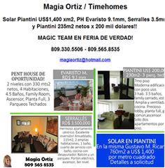 Magia Ortiz / Timehomes Solar Piantini US$1,400 xm2, PH Evaristo 9.1mm, Serralles 3.5mm y Piantini 235m2 netos x 200 mil dolares!! MAGIC TEAM EN FERIA DE VERDAD! 809.330.5506 - 809.565.8535