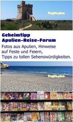 Fotos aus Apulien, Hinweise auf Feste und Feiern, Tipps zu tollen Sehenswürdigkeiten. Desktop Screenshot, Pictures, Beautiful Landscapes, Old Town, Round Trip, Travel Tips