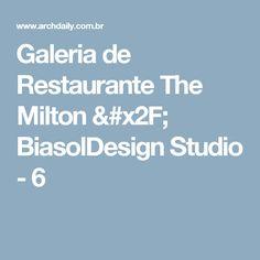 Galeria de Restaurante The Milton / BiasolDesign Studio - 6