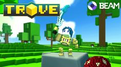 Watch and win as we livestream Minecraft-style MMO TROVE tonight on Beam