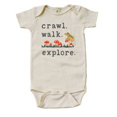 "Mini + Meep ""Crawl. Walk. Explore"" Onesie is grown, fair sewn and designed with love in the USA. Made from 100% soft organic cotton and printed with eco-friendly water based inks, this onesie meets Global Organic Textile Standards and is produced without the use of harmful chemicals, pesticides, or artificial dyes. 10% of all proceeds go to UNICEF's Children Fund to help children in need."