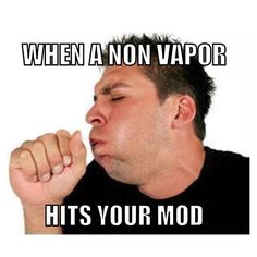 Me too sometimes haha Ejuice Available at http://www.voomvape.com/category/e-juice