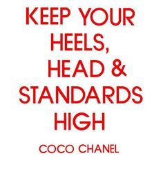 Keep your heels head and standards high by LittleBlueBoxDesigns