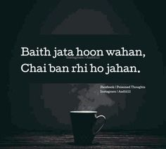 Bilkul bilkul Urdu Funny Poetry, Poetry Hindi, Hindi Words, Hindi Quotes, Tea Lover Quotes, Chai Quotes, Me Quotes, Funny Statuses, Masala Chai