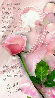 Geluk my liewe vriendin. Cute Birthday Wishes, Birthday Prayer, Happy Birthday Pictures, Happy Birthday Quotes, Evening Greetings, Good Morning Greetings, Good Morning Inspirational Quotes, Morning Quotes, Happy New Year Quotes