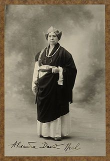 Alexandra David-Néel Belgian-French explorer, spiritualist, Buddhist, anarchist, wrote over 30 books about Eastern religion, philosophy, and her travels. Her teachings influenced Jack Kerouac and Allen Ginsberg, Alan Watts, and Benjamin Creme. Tulpas