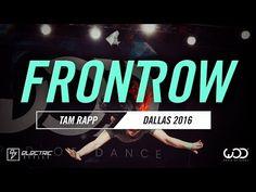 TAM RAPP | FRONTROW | World of Dance Dallas 2016 | #WODDALLAS16 - YouTube