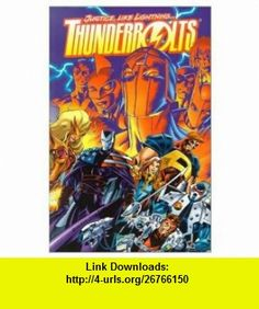 Thunderbolts Justice Like Lightning TPB (9780785108177) Kurt Busiek, Darick Robertson , ISBN-10: 0785108173  , ISBN-13: 978-0785108177 ,  , tutorials , pdf , ebook , torrent , downloads , rapidshare , filesonic , hotfile , megaupload , fileserve