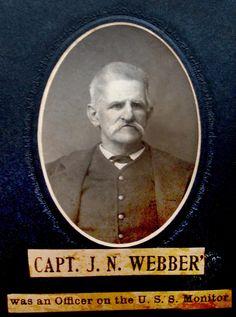 JJN Webber (John Joseph Nathaniel Webber)-mate aboard the Monitor, son of Captain Nathaniel Webber