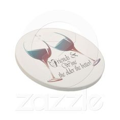 Friends and Wine, the older the better, Wine Gifts Drink Coaster