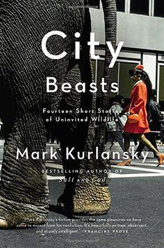 City Beasts: Fourteen Stories of Uninvited Wildlife by Mark Kurlansky http://www.amazon.com/dp/1594485879/ref=cm_sw_r_pi_dp_d2g8vb0CJ6XQS