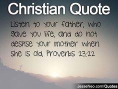 Proverbs 23:22  Saying 17