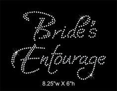 Bride's Entourage / Bachlorette Party Rhinestone Transfer. $5.75, via Etsy.
