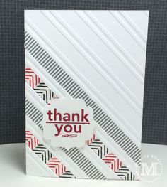 Thank you cards - Stylish Stripes embossing folder with washi tape run between the stripes.
