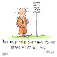 Buddha Doodle - 'You are the ONE!'