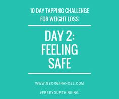 10 days of EFT Tapping scripts / videos to help you unlock limiting beliefs around Weight Loss  http://www.georginanoel.com/10-day-tapping-challenge-weight-loss/