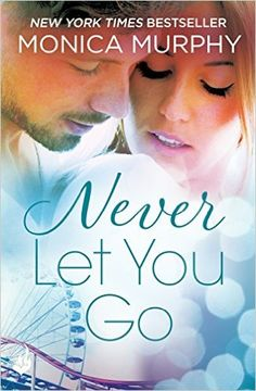 Never Let You Go (Never Tear Us Apart Series) - Kindle edition by Monica Murphy. Contemporary Romance Kindle eBooks @ Amazon.com.