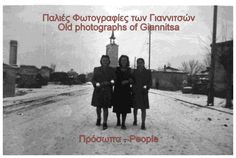 Old Giannitsa - People Old Photographs, Greece, People, Movies, Movie Posters, Outdoor, Art, Greece Country, Outdoors