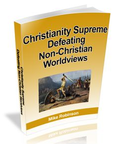 """check out-Interesting read """"Christianity Supreme-Defeating Non-Christian Worldviews"""" https://www.smashwords.com/books/view/281113 #worldview #apologetics"""