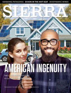 Sierra Magazine | May/June 2016 | American Ingenuity | #cover #magazine #sierraclub #sierramagazine #cleanenergy