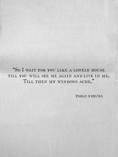Neruda ♡♡♡♡ el mejor, siempre el mejor