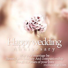 Happy Wedding Anniversary Image Happy Wedding An Happy Wedding Anniversary Wishes, Anniversary Greetings, Happy Birthday Wishes, Wedding Wishes, Wedding Cards, Birthday Greetings, Wedding Greetings, Happy Birthdays, Birthday Cards