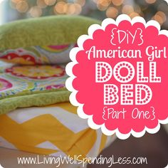 DiY American Girl Doll Bed {Part 1} Great tutorial for making the bed quilt, mattress, & pillow.