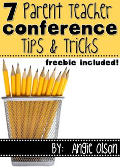 7 Parent Teacher Conference Tips & Tricks that will ensure a successful meeting.  This blog post includes some FREEBIES too!