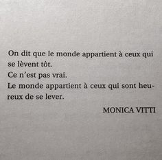 Inspirational Quote: ( de se lever tôt) The Effective Pictures We Offer You About Quotes music A qua Some Quotes, Words Quotes, Wise Words, Quotes To Live By, Sayings, Favorite Quotes, Best Quotes, Se Lever, French Quotes