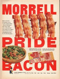 """1953 MORRELL PRIDE BACON vintage magazine advertisement """"Bacon at its best"""" ~ Bacon at its best -- for breakfast, and in a score of hearty dishes -- Morrell Pride Bacon! Only choice center slices, mild-cured and slow-smoked over fragrant hardwood ..."""