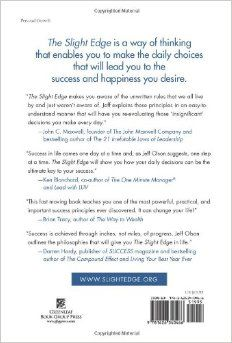 The Slight Edge: Turning Simple Disciplines into Massive Success and Happiness: Jeff Olson, John David Mann