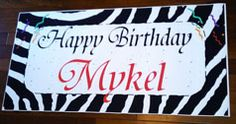 use a cheap vinyl tablecloth to make a reusable party banner Sweet 16 Birthday, 16th Birthday, Birthday Parties, Happy Birthday, Zebra Print Birthday, Personalized Birthday Banners, Birthday Yard Signs, Vinyl Tablecloth, Photo Banner