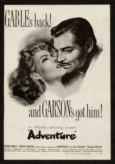 "1945 Movie Ad - ""Adventure"" starring Clark Gable and Greer Garson."