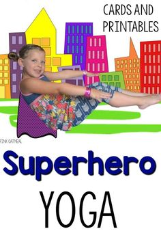 Superhero Themed Yoga Cards and Printables - Fun yoga pose ideas! My superheros are going to love these!