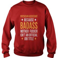 Physician Assistant Badass Professions T Shirt Womens T-Shirts  #gift #ideas #Popular #Everything #Videos #Shop #Animals #pets #Architecture #Art #Cars #motorcycles #Celebrities #DIY #crafts #Design #Education #Entertainment #Food #drink #Gardening #Geek #Hair #beauty #Health #fitness #History #Holidays #events #Home decor #Humor #Illustrations #posters #Kids #parenting #Men #Outdoors #Photography #Products #Quotes #Science #nature #Sports #Tattoos #Technology #Travel #Weddings #Women