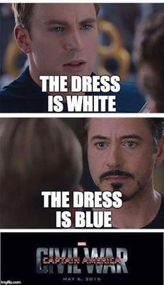 """The dress is white."" ""The dress is blue."" 