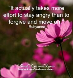 It actually takes more effort to stay angry than to forgive and move on. Very, very true. Favorite Quotes, Best Quotes, Funny Quotes, Motivational Quotes, Inspirational Quotes, Forgiveness Quotes, All That Matters, Quotes To Live By, Life Quotes
