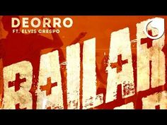 Deorro Ft. Elvis Crespo - Bailar (Official Audio)