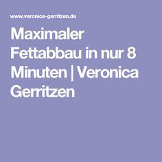 Maximaler Fettabbau in nur 8 Minuten | Veronica Gerritzen