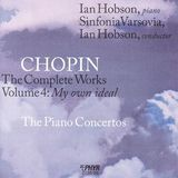Chopin: The Complete Works, Vol. 4 - My own ideal [CD]