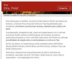 Mais: 'Caravana dos Vinhos do Tejo' - 'Grande Prova Anual de Vinhos do Tejo' no Site da Revista Viagem e Turismo, com Guia Quatro Rodas, Blog Ora, Pois!